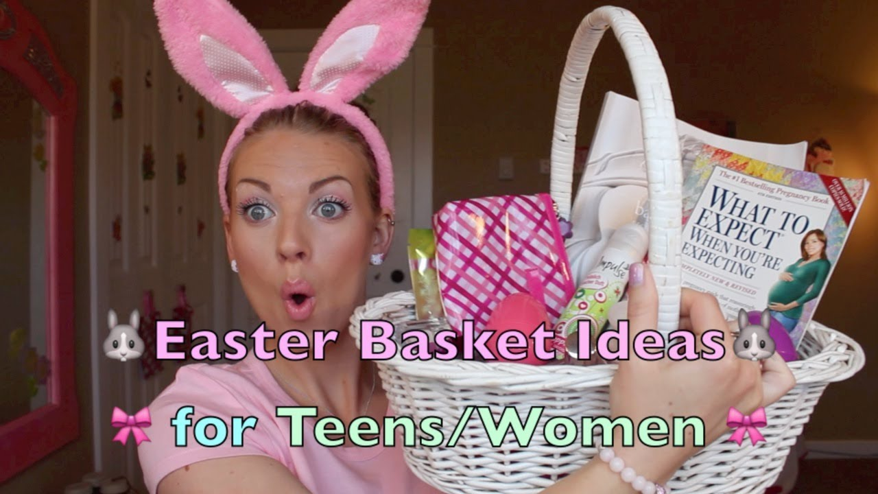Easter basket ideas for teens women youtube negle