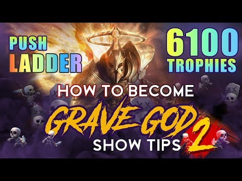 HOW TO BECOME GRAVE GOD | SHOW TIP - PART 2 | PUSH LADDER 6100 TROPHIES AND 12 WINS GC