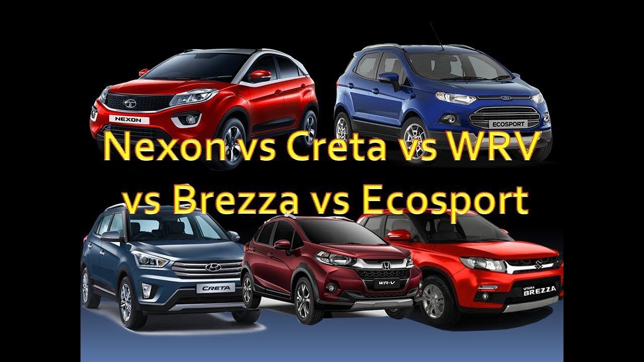 Tata Nexon Vs Hyundai Creta Vs Maruti Brezza Vs Ecosport Vs Honda