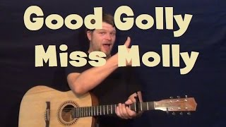 Good Golly, Miss Molly (Little Richard) Easy Strum Guitar Lesson How to Play Tutorial