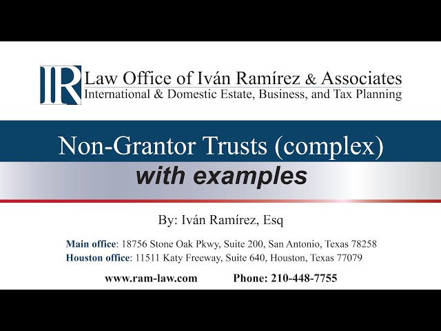 Non-Grantor Trusts (complex), with examples