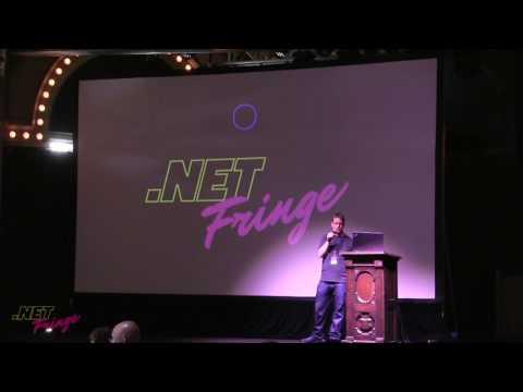 Luke Foust - Lightning Talk - .NET Fringe 2017