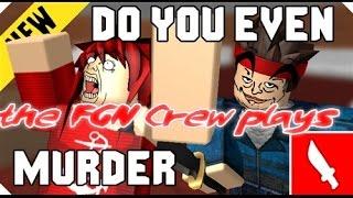 FGN Crew Plays: Roblox Mad Murder