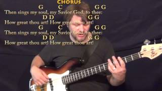 How Great Thou Art (HYMN) Bass Guitar Cover Lesson in G with Chords/Lyrics