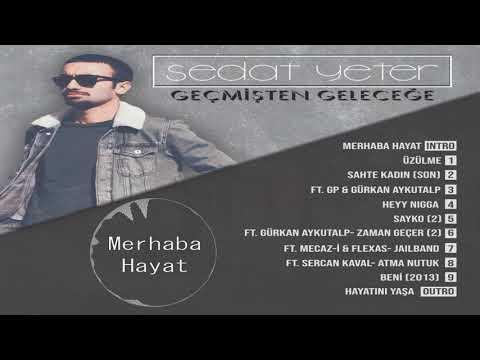Sedat Yeter - Merhaba Hayat (Intro) (Official Audio)