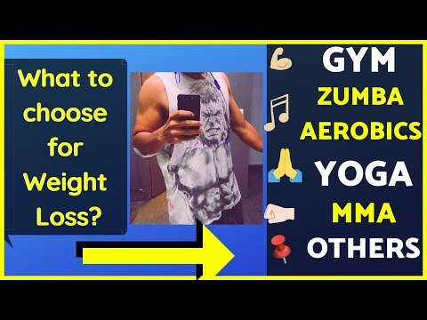 BEST FORM of EXERCISE to LOSE WEIGHT | Gym vs Zumba vs Yoga vs Other workouts thebigfatFIT