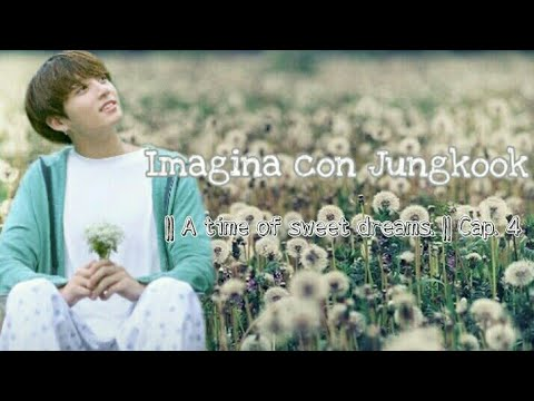 Imagina con Jungkook | Cap.4 💕 A time of sweet dreams.💕 || Feliz Navidad!🎅🎄|| Especial Navidad