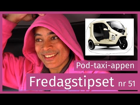 Testar appen Bzzt, beställ och åk miljövänligt med en taxi-pod, fredagstips nr 51.