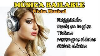 MÚSICA BAILABLE 🎧💁👨 🎤 Reggaetón, Techno, Salsa, Rock, Merengue