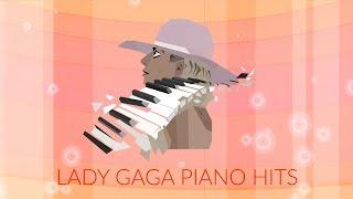 Lady Gaga Piano Hits (74 Songs, 4h 40min)