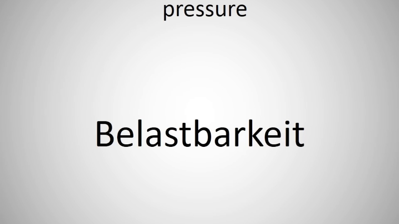 how to say ability to work under pressure in german how to say ability to work under pressure in german
