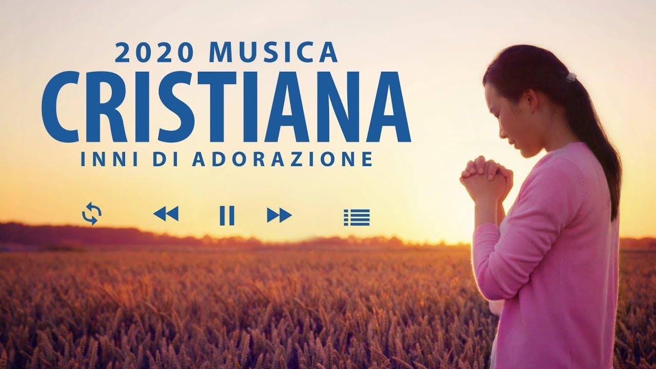 Canti cristiani 2020 - Cantici evangelici