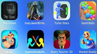The Clown,Scary Jason,Turbo Stars,Sand Balls,InkInc,Supreme Duelist Stickman,Scary Teacher 3D,Buddy,