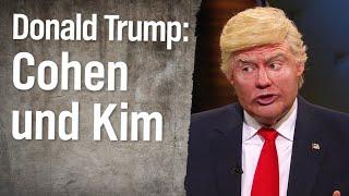 Christian Ehring im Gespräch mit Donald Trump: Cohen-Aussage und Kim Jong-un