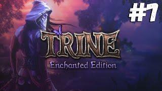 Кузница СОТОНЫ!!11 ● Trine Enchanted Edition #7 Полное прохождение на русском\обзор