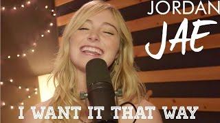 Backstreet Boys - I Want It That Way (Cover by Jordan JAE - Live)