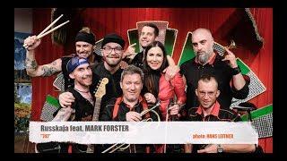 "Russkaja feat. Mark Forster ""747"""