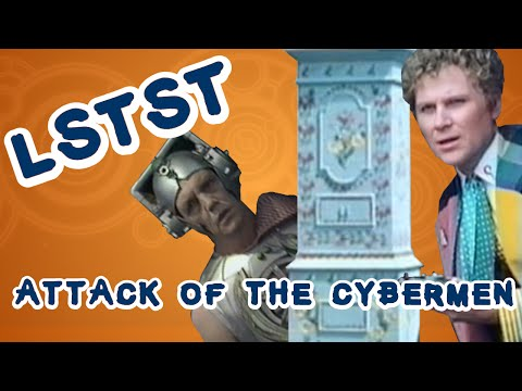 LSTST - Saison 22 Arc 137 - Attack of the Cybermen