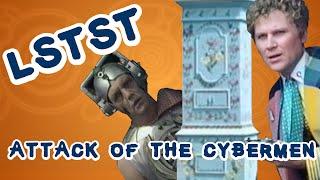 LSTST - Saison 22 Arc 137 - Attack of the Cybermen