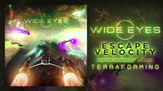 WIDE EYES - Escape Velocity [OFFICIAL HD SINGLE]
