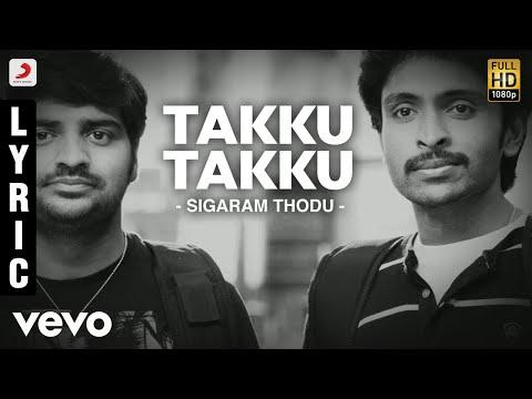 Sigaram Thodu - Takku Takku Lyric | Vikram Prabhu, Monal | D. Imman