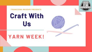 Craft with Us: Yarn Week promo