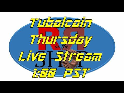 Tubalcain Thursday - Live with Mr. Pete 222