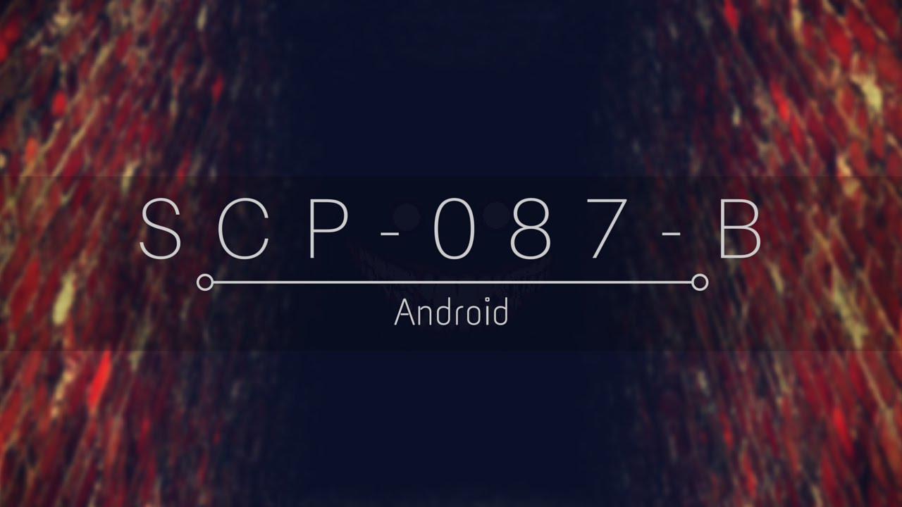 SCP-087-B 2 1 5 APK Download - Android Adventure Games