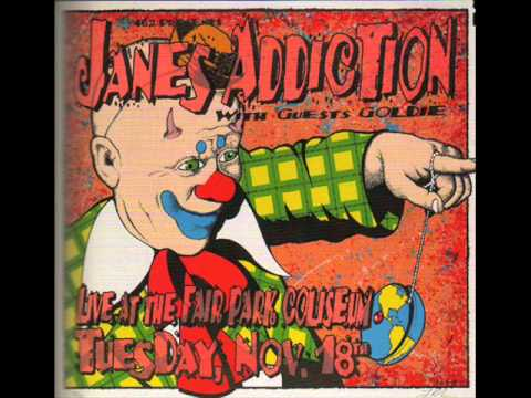 Jane's Addictions - I Would For You
