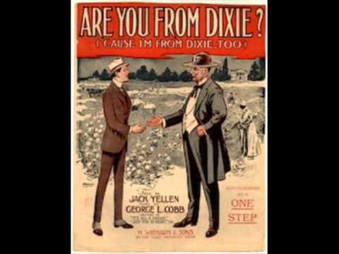 Billy Murray - Are You From Dixie 1916 Cause I'm From Dixie Too