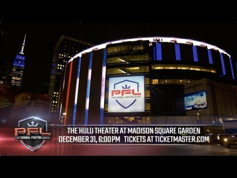 The 2018 PFL Championship is Coming to NYC on NYE!