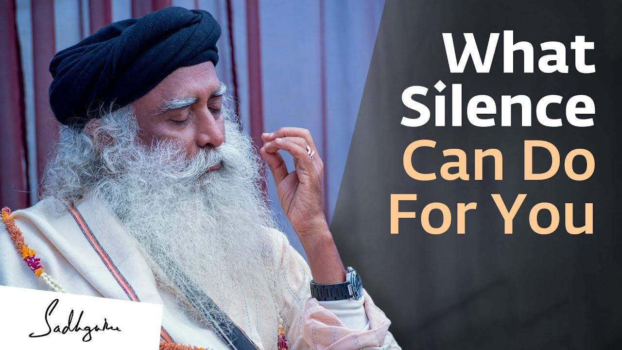 Download The Importance of Silence | Sadhguru