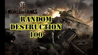 World of Tanks - Random Destruction 100