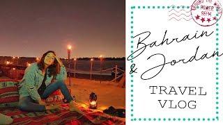 Travel Vlog: Bahrain & Jordan With Nour | رحلتي الى البحرين والأردن مع نور