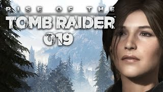 RISE OF THE TOMB RAIDER #019 - Kriegsvorbereitungen | Let