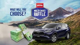 MSWA Multi-Choice Raffle Now Selling