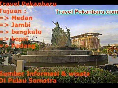 Travelpekanbaru.com Travel Pekanbaru - Padang