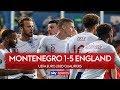 England hit five again! | Montenegro 1-5 England | Highlight