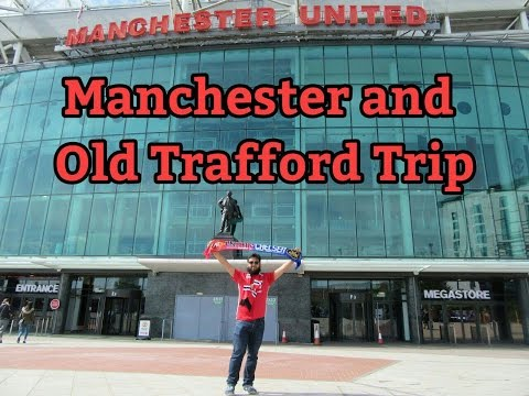 Manchester city centre and Old Trafford