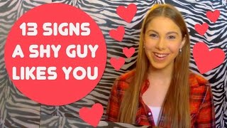 SIGNS A SHY GUY LIKES YOU!!!