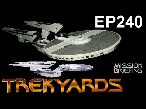 Trekyards EP240 - USS Enterprise NCX-2701