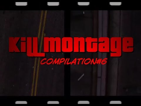 GTA Online - KILL MONTAGE (3rd person only - Kill Compilation#6)