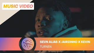 Sevn Alias - Turnen (Fissa Anthem) ft. Jairzinho & Kevin (Prod. Project Money)