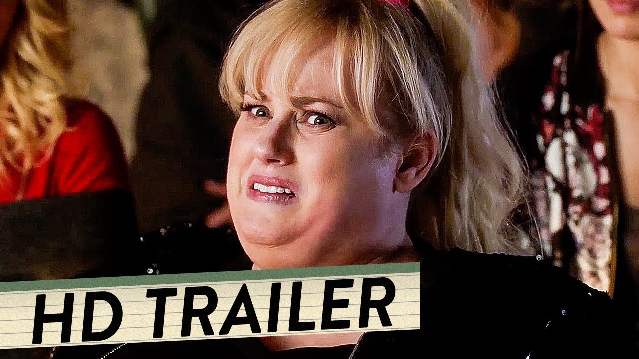 pitch perfect 3 trailer deutsch