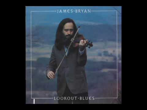 Lookout Blues [1983] - James Bryan