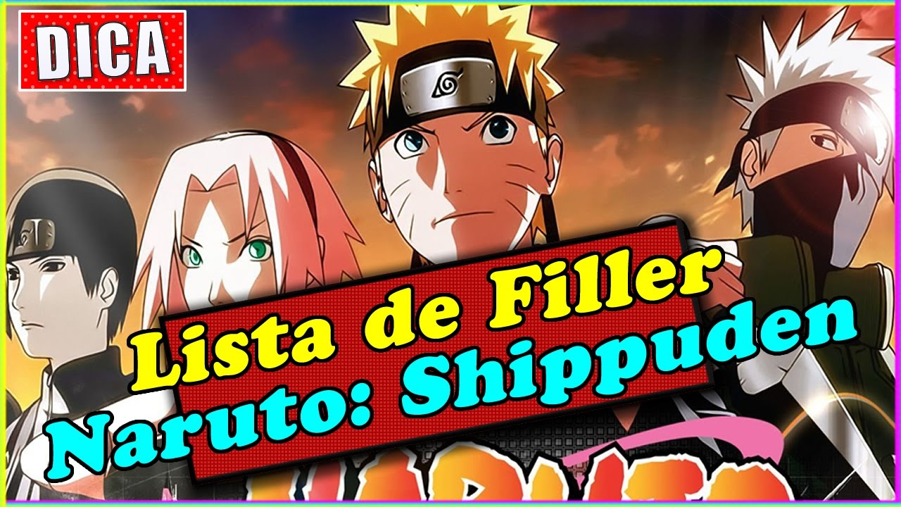 Lista de Filler Naruto Shippuden - Dica - YouTube
