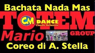 Bachata    Nada Mas    Balli di gruppo    Coreo A. Stella    Totem Mario