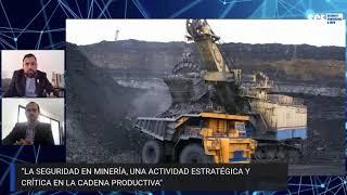 La seguridad en minería, una actividad estratégica y crítica en la cadena productiva | SCE TALKS