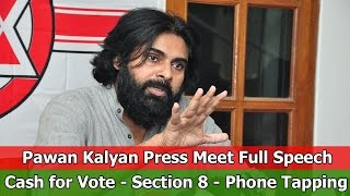 Pawan Kalyan Political Press Meet Full Video | Phone Tapping - Section 8 - Cash for Vote - TFPC