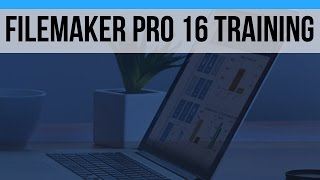 50 Hour FileMaker Pro 16 Video Training Course-FileMaker 16 News-Online FileMaker 16 Training Videos